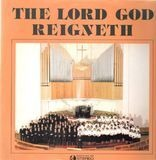 The Lord God Reigneth - Various