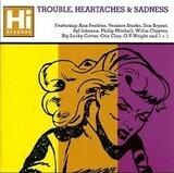 Trouble, Heartaches & Sadness - Ann Peebles, Veniece Starks a.o.
