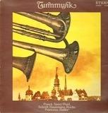 Turmmusik - Franck, Speer, Pezel, Scheidt,..