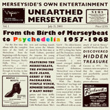 Unearthed Merseybeat Vol.1 - From The Birth Of Merseybeat To Psychedelia 1957-1968 - The Merseys / The Kirkbys