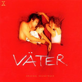 Väter - Original Soundtrack - Manu Chao / Niki Reiser / Bobby Hebb a.o.