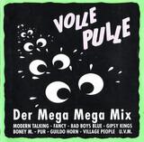 Volle Pulle Der Mega Mega Mix - Modern Talking / Village People / Boney M. a.o.