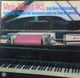 Welte-Mignon 1905 Erste Stereo-Aufnahmen Mit Berühmten Künstlern Der Jahrhundertwende Von Welte-Kla - Debussy, Strauss, Mahler, Grieg a.o.