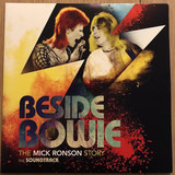 Beside Bowie: The Mick Ronson Story (The Soundtrack) - David Bowie / Mick Ronson a.o.