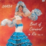 Best Of Carnival In Rio Vol. III - Various