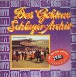 Das Goldene Schlager-Archiv - Die Hits Des Jahres 1974 - Holm, Heino. a.o.