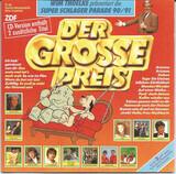 Der Große Preis • Wim Thoelke Präsentiert Die Super Schlager Parade 90/91 - Matthias Reim, Stefan Waggershausen, Victor Lazlo, a.o.