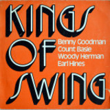 Kings of Swing - Benny Goodman, Count Basie, Earl Hines a.o.
