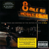 Music From And Inspired By The Motion Picture 8 Mile - Eminem / 50 Cent / Nas a.o.