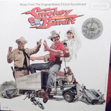 Smokey And The Bandit (Music From The Original Motion Picture Soundtrack) - Bill Justice / Dick Feller a.o.