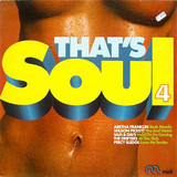 That's Soul 4 - Aretha Franklin / Wilson Pickett / Otis Redding a.o.