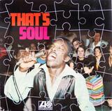 That's Soul - Mustang Sally, Ben. E King a.o.