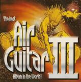 The Best Air Guitar Album In The World... III - Queen / Bryan Adams / Billy Idol