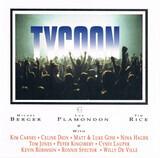 Tycoon - Cyndi Lauper / Matt Goss & Luke Goss a.o.