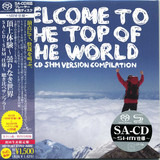 Welcome To The Top Of The World: SACD-SHM Version Compilation - 10cc, Marvin Gaye, Wishbone Ash a.o.