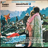 Woodstock - Music From The Original Soundtrack And More - Canned Heat, Richie Havens, Country Joe a.o.