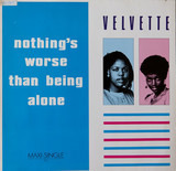 Nothing's Worse Than Being Alone - Velvette