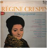 Ein Sängerportrait - Verdi, Puccini, Boito / Regine Crespin