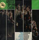 Große Opernchöre - Verdi, Beethoven, Wagner, Gounod