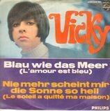 Blau Wie Das Meer / Nie Mehr Scheint Mir Die Sonne So Hell - Vicky Leandros