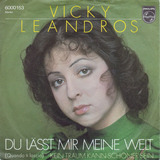 Du Lässt Mir Meine Welt (Quando Ti Lascio) - Vicky Leandros