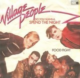 Do You Wanna Spend The Night - Village People