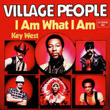 I am What I am - Village People