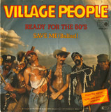 Ready For The 80's / Save Me (Ballad) - Village People