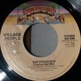 San Francisco (You've Got Me) / Village People - Village People
