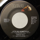 Let's Do Something - Vince Gill