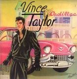 Cadillac - Vince Taylor