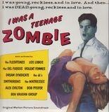 I Was A Teenage Zombie - Violent Femmes, Alex Chilton, Fleshtones...