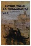 La Stravaganza Vol. 1 - Vivaldi