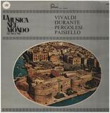 Concerti - Vivaldi / Pergolesi / Francesco Durante a.o.