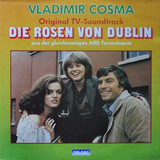 Die Rosen Von Dublin - Original TV-Soundtrack - Vladimir Cosma