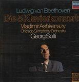 Die 5 Klavierkonzerte - Ludwig van Beethoven , Vladimir Ashkenazy , Georg Solti , The Chicago Symphony Orchestra