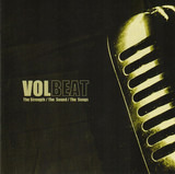 The Strength / The Sound / The Songs - Volbeat