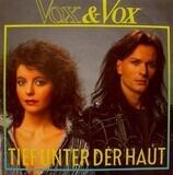 Tief Unter Der Haut - Vox & Vox