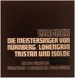 Die Meistersinger von Nürnberg, Lohengrin, Tristan und Isolde - Wagner