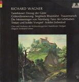 Tannhäuser, Götterdämmerung, Meistersinger, Tristan (je Ausschnitte) - Wagner