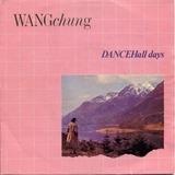 Dance Hall Days - Wang Chung