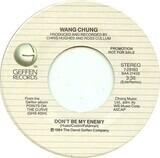 Don't Be My Enemy - Wang Chung
