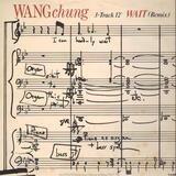 Wait (Remix) - Wang Chung