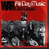 All Day Music / Get Down - War