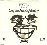 Why Can't We Be Friends? - War