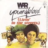 Youngblood (Livin' In The Streets) - War