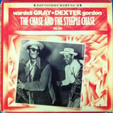 The Chase And The Steeple Chase - Wardell Gray / Dexter Gordon - Paul Quinichette And His Orchestra