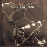 One For Prez - Wardell Gray