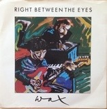 Right Between The Eyes - Wax