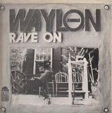 Rave On - Waylon Jennings